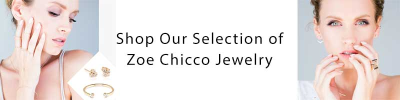 Shop Zoe Chicco Jewelry